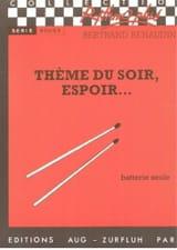 Bertrand Renaudin - Thème du Soir, Espoir.... - Partition - di-arezzo.fr