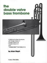 The Double Valve Bass Trombone Alan Raph Partition laflutedepan.com