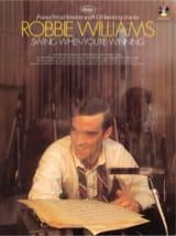 Robbie Williams - Swing cuando estás ganando - Partitura - di-arezzo.es