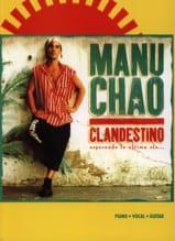 Clandestino Chao Manu Partition Chansons françaises - laflutedepan.com