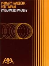 Garwood Whaley - Manual primario para timbales - Partitura - di-arezzo.es
