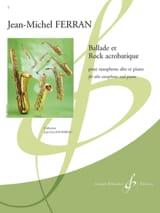 Ballade Et Rock Acrobatique - Jean-Michel Ferran - laflutedepan.com