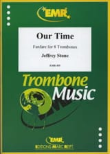 Our Time Fanfare) Jeffrey Stone Partition Trombone - laflutedepan.com