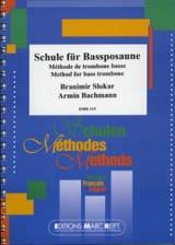 Méthode de Trombone Basse Slokar B. / Bachmann A. laflutedepan.com