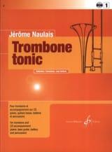 Trombone Tonic Volume 1 Jérôme Naulais Partition laflutedepan.com
