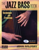 John Goldsby - The Jazz Bass Book - Partition - di-arezzo.fr