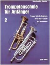 Hans-Joachim Krumpfer - Trompetenschule Für Anfänger 2 - Partition - di-arezzo.fr