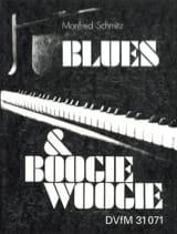 Blues & Boogie Woogie Manfred Schmitz Partition laflutedepan.com