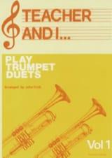 Teacher And I Play Trumpet Duets Volume 1 Partition laflutedepan.com