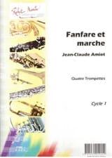 Fanfare et Marche Jean-Claude Amiot Partition laflutedepan.com