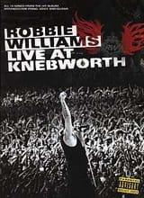 Live At Knebworth Robbie Williams Partition laflutedepan.com
