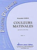 Alexandre Carlin - Couleurs matinales - Partition - di-arezzo.fr