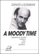 A Moody Time David Liebman Partition Saxophone - laflutedepan.com