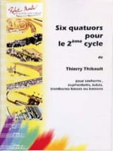 Thierry Thibault - Six Quatuors Pour le 2e Cycle - Partition - di-arezzo.fr