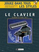 Jouez dans Tous les Styles Volume 1 - Le Clavier laflutedepan.com