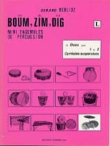 Boum, Zim, Dig. 12 Duos Volume L Gérard Berlioz laflutedepan.com