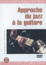 DVD - Approche du Jazz A la Guitare Yannick Robert laflutedepan.com
