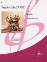 Bambo Frédéric Macarez Partition Multi Percussions - laflutedepan.com