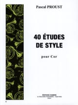 Pascal Proust - 40 Style Studies for Horn - Sheet Music - di-arezzo.co.uk