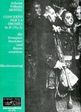 Johann Wilhelm Hertel - Concerto Per la Tromba In DN ° 3 - Sheet Music - di-arezzo.com