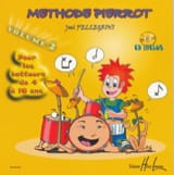 Joël Pellegrini - Pierrot Volume 2 Batteriemethode - Noten - di-arezzo.de