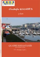 Christophe Guichard - Quatre Instantanés N° 1 Boulogne, le Port.... - Partition - di-arezzo.fr