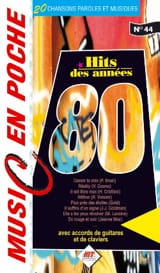 Music en poche N° 44 - Hits des années 80 Partition laflutedepan.com