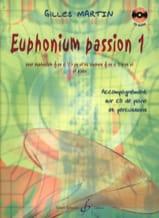 Euphonium Passion 1 Gilles Martin Partition Tuba - laflutedepan.com