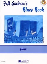 Jeff Gardner - Jeff Gardner's Blues Book - Sheet Music - di-arezzo.com