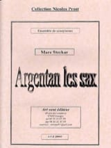 Argentan les Sax Marc Steckar Partition Saxophone - laflutedepan.com