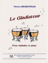 Le Gladiateur Thierry Deleruyelle Partition laflutedepan.com