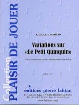 Variations sur le petit quinquin Alexandre Carlin laflutedepan.com