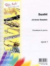 Sushi Jérôme Naulais Partition Trombone - laflutedepan.com
