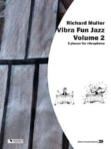 Vibra Fun Jazz Volume 2 Richard Muller Partition laflutedepan.com