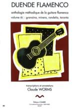Claude Worms - Duende Flamenco Volumen 6 C: Granaina, Minera, Rondena, Taranta - Partitura - di-arezzo.es