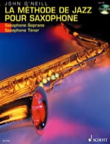Neill John O' - La Méthode de Jazz Pour Saxophone - Partition - di-arezzo.fr