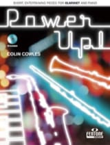 Power Up ! Colin Cowles Partition Clarinette - laflutedepan.com