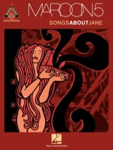 Maroon 5 - Songs About Jane - Partition - di-arezzo.fr