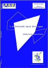 Le tricoti qui bouge Gianni Sicchio Partition laflutedepan.com
