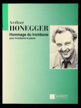 Arthur Honegger - Trombone tribute - Sheet Music - di-arezzo.co.uk