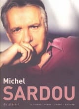 Michel Sardou - Du Plaisir - Partition - di-arezzo.fr