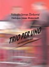 Nebojsa jovan Zivkovic - Trio Per Uno Opus 27 - Partition - di-arezzo.fr
