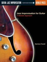 Garrison Fewell - Jazz Improvisation For Guitar, A Melodic Approach - Sheet Music - di-arezzo.co.uk