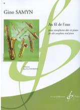 Au Fil de L' Eau Gino Samyn Partition Saxophone - laflutedepan