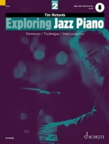 Tim Richards - Exploring Jazz Piano Volume 2 - Partition - di-arezzo.fr