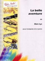 Marc Lys - The beautiful adventure - Sheet Music - di-arezzo.co.uk