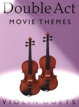 Double Act - Movie Themes Partition Violon - laflutedepan.com