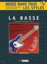 Jouez dans Tous les Styles Volume 1 - Guitare basse laflutedepan.com