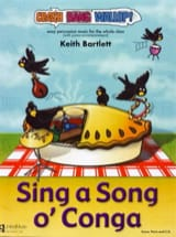 Keith Bartlett - Sing A Song O' Conga - Partition - di-arezzo.fr