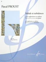 Pascal Proust - Ballade et turbulences - Partition - di-arezzo.fr